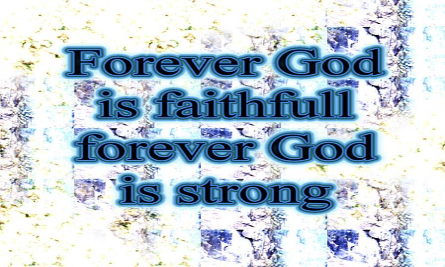 Faithful Digital Art - God Is Faithful by Philip McDonald