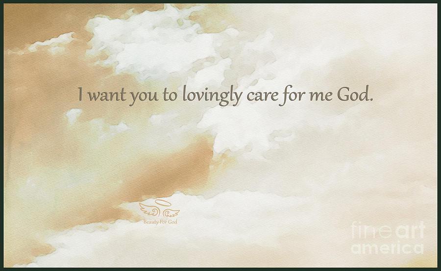 God Photograph - Gods Loving Care by Beauty For God