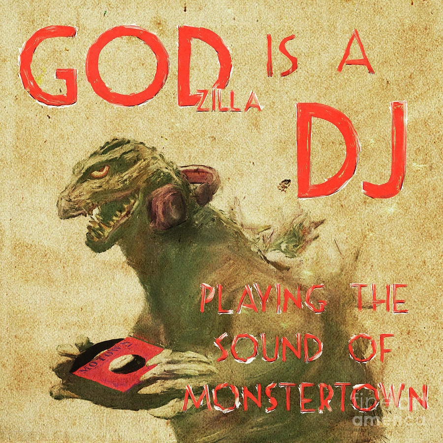 Godzilla Is A Dj Digital Art by Marco Machatschke