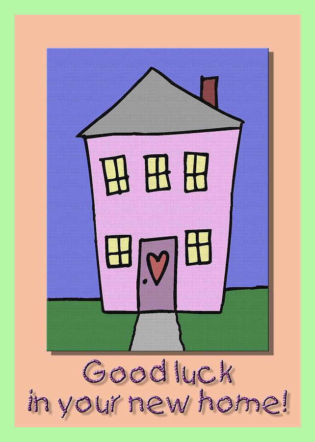 Good Luck New Home Card Digital Art