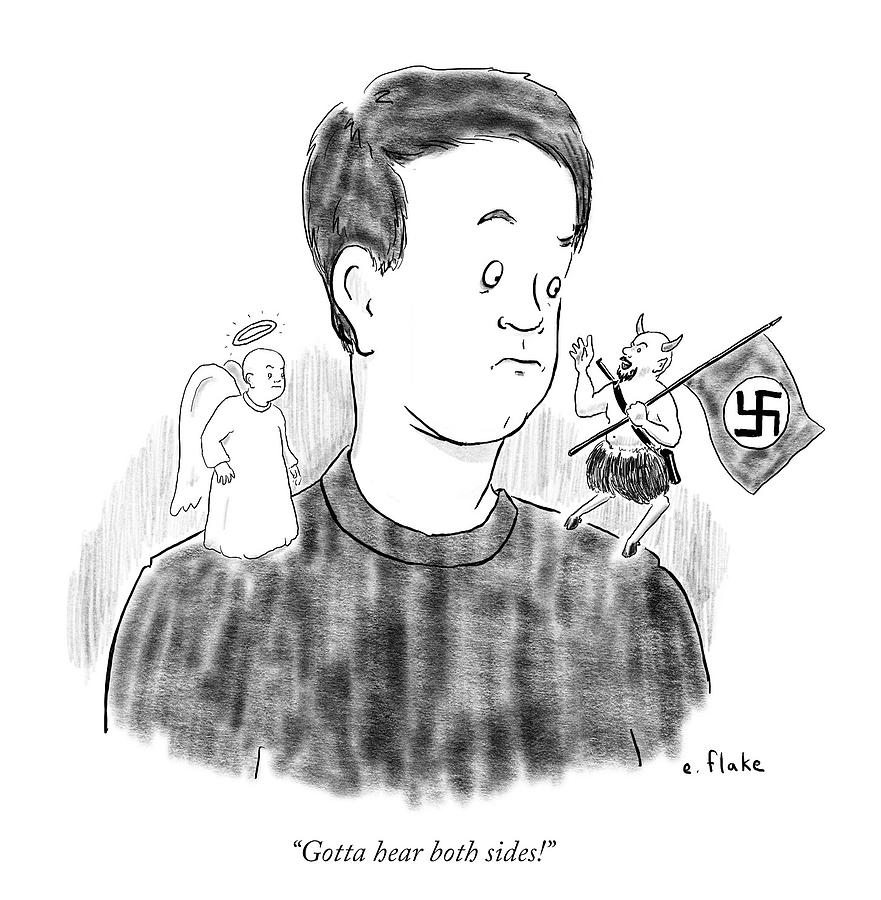 Nazi Drawing - Gotta Hear Both Sides by Emily Flake