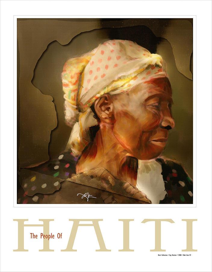 Haiti Painting - grandma - the people of Haiti series poster by Bob Salo