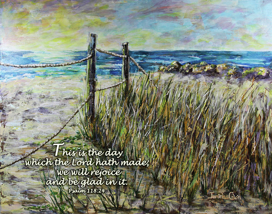 Grassy Beach Post Morning Psalm 118 by Janis Lee Colon