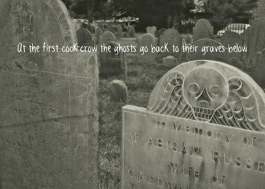 Witch Photograph - Graveyard Quote by JAMART Photography