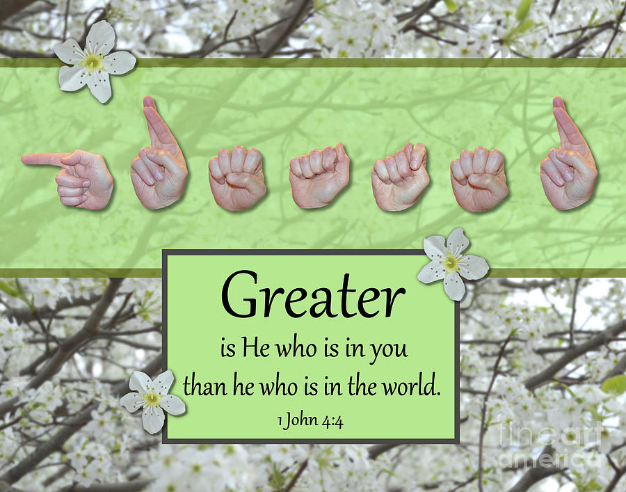 Christian Photograph - Greater Is He by Masters Hand Collection