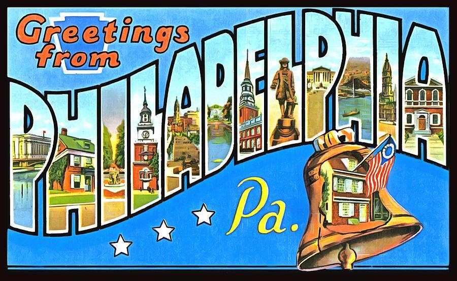 Greetings From Philadelphia Pennsylvania Photograph