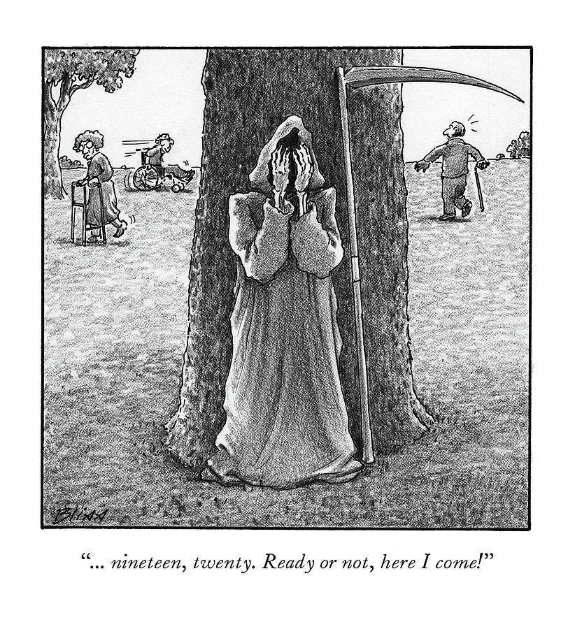 Grim Reaper plays hide and seek at an old-age home. Drawing by Harry Bliss