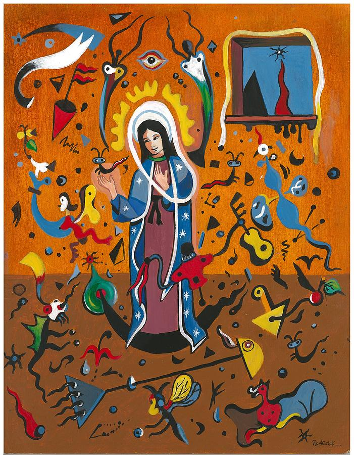 Guadalupe Painting - Guadalupe Visits Miro by James RODERICK