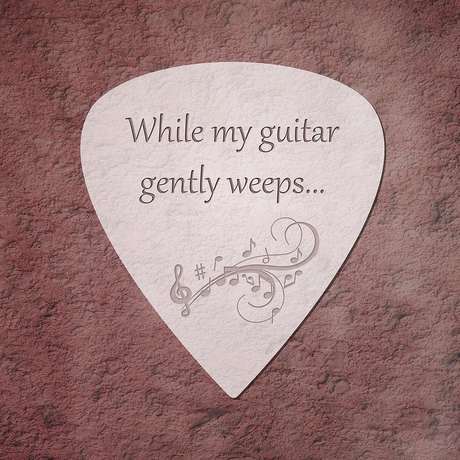 Pick Photograph - Guitar Pick - While My Guitar Gently Weeps by Tom Mc Nemar