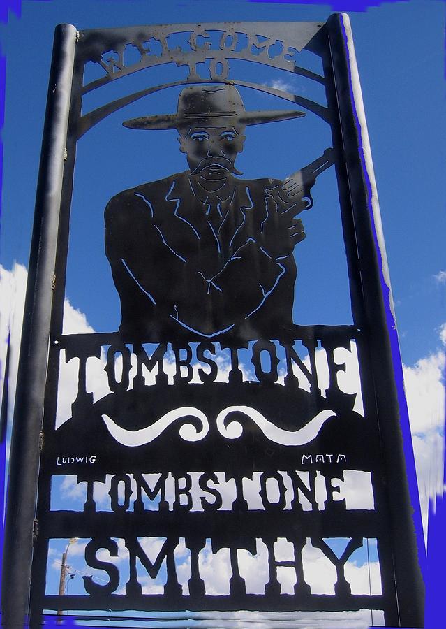 Gunfighter In Metal Welcome Sign 1 Allen Street Tombstone Arizona 2004 Photograph by David Lee Guss