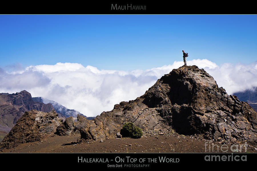 Above Photograph - Haleakala - On Top of the World - Maui Hawaii Posters Series by Denis Dore
