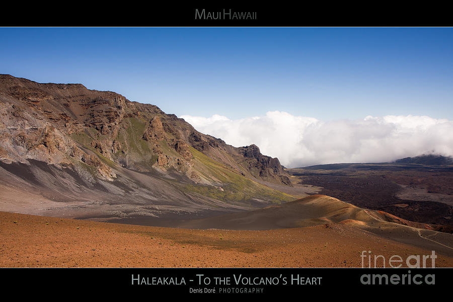 Above Photograph - Haleakala To the Volcanos Heart - Maui Hawaii Posters Series by Denis Dore