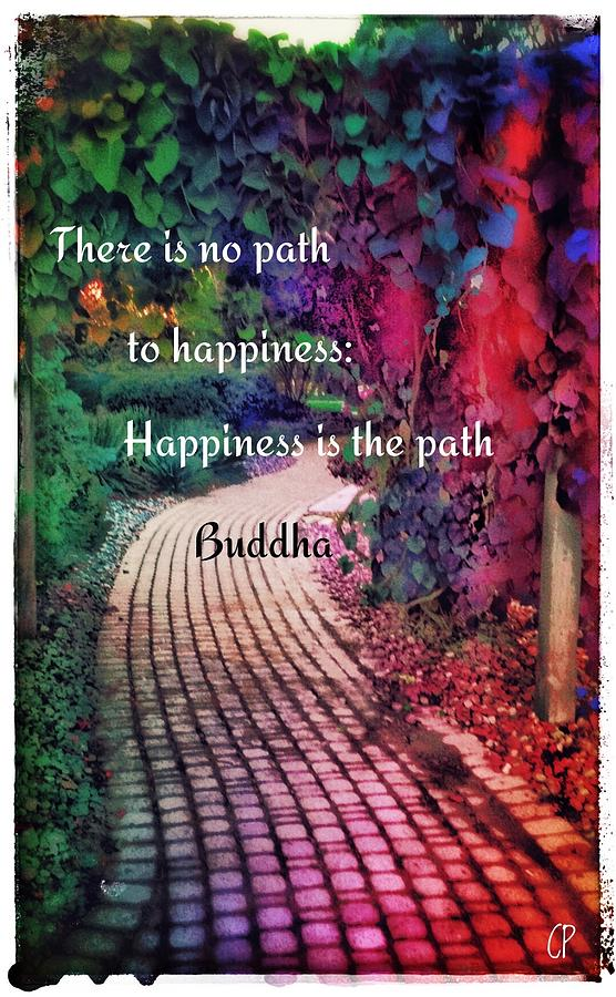 Happiness Path Photograph By Christine Paris