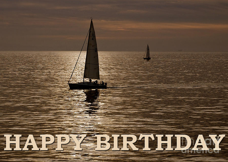 Happy Birthday Bronze Sailboat Greeting Card Photograph by Toula ...