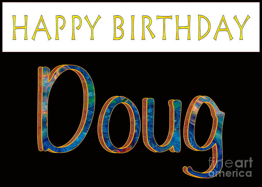 Happy Birthday Doug Abstract Greeting Card Artwork By Omaste Wit
