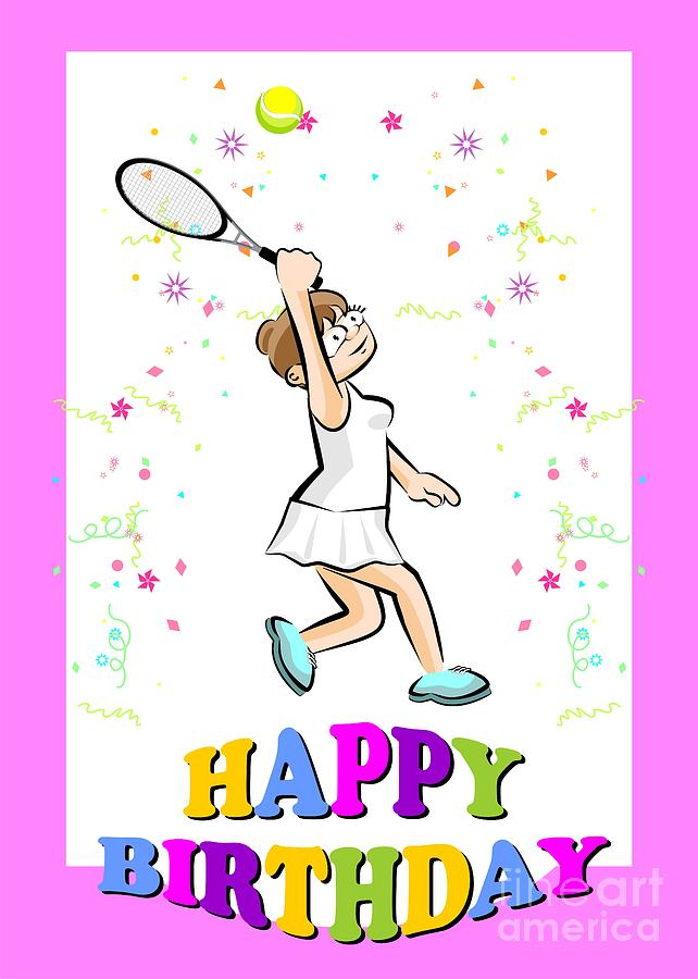 Happy Birthday For A Beautiful Tennis Player Digital Art By Daniel Ghioldi