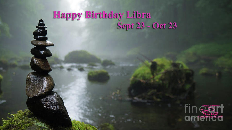 Libra Photograph - Happy Birthday Libra by Beauty For God