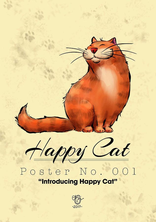 Cat Digital Art - Happy Cat Poster No. 001 - Introducing Happy Cat by Martine Carlsen