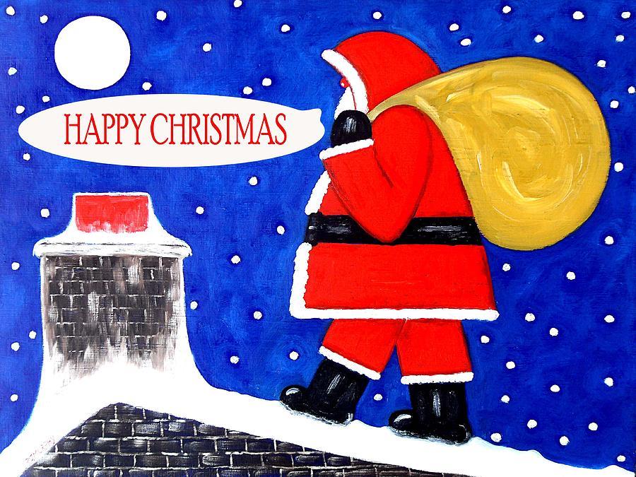 Santa Painting - Happy Christmas 12 by Patrick J Murphy