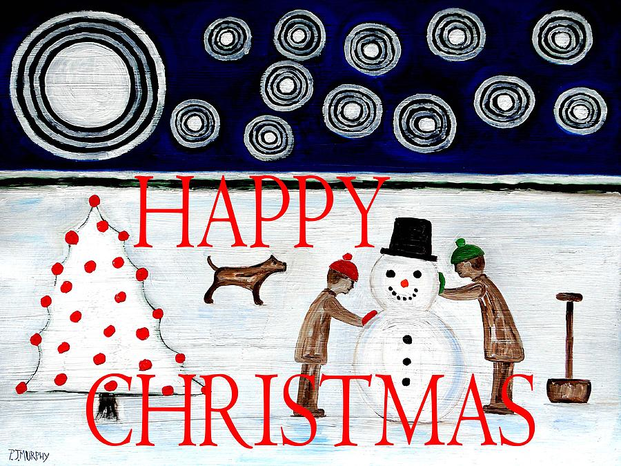 Christmas Painting - Happy Christmas 29 by Patrick J Murphy
