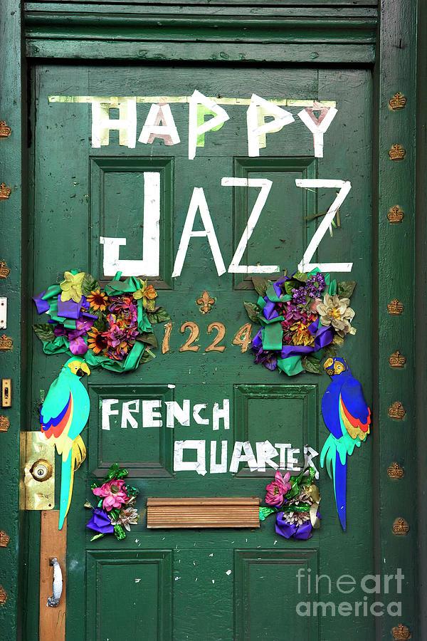 Happy Jazz Photograph - Happy Jazz French Quarter by John Rizzuto