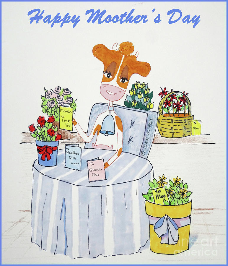 Happy Moother's Day 2 by Joan Coffey