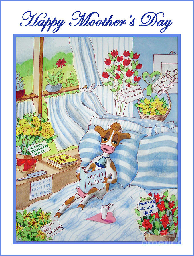 Happy Moother's Day by Joan Coffey