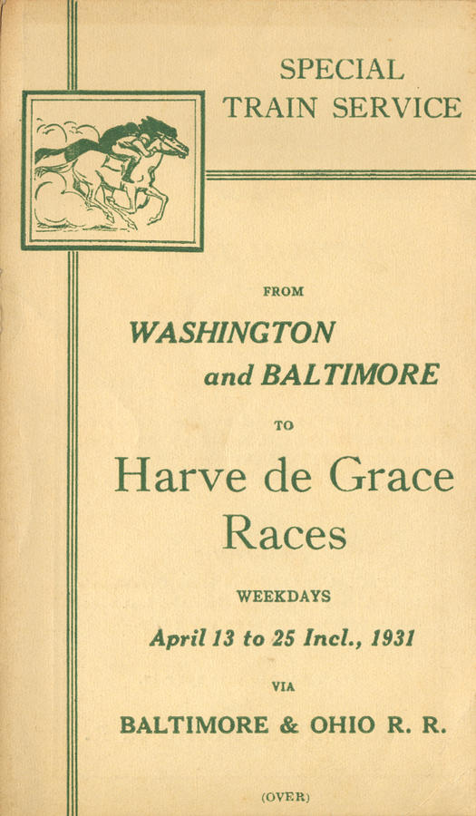 Harve de Grace Races by Baltimore and Ohio Railroad