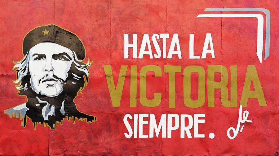 Hasta la Victoria Siempre Photograph by Erron
