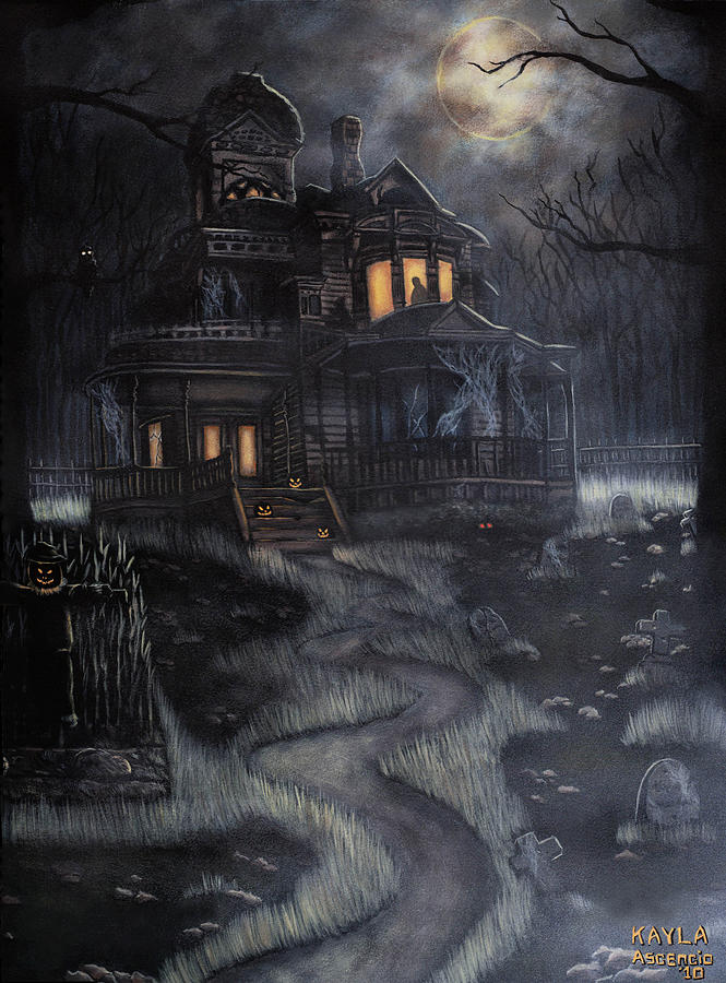 Haunted House Painting - Haunted House by Kayla Ascencio