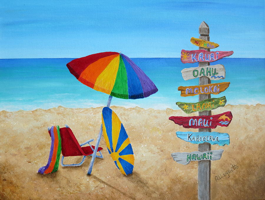 Allegretto Painting - Hawaiian Sign Posts To Paradise by Pamela Allegretto