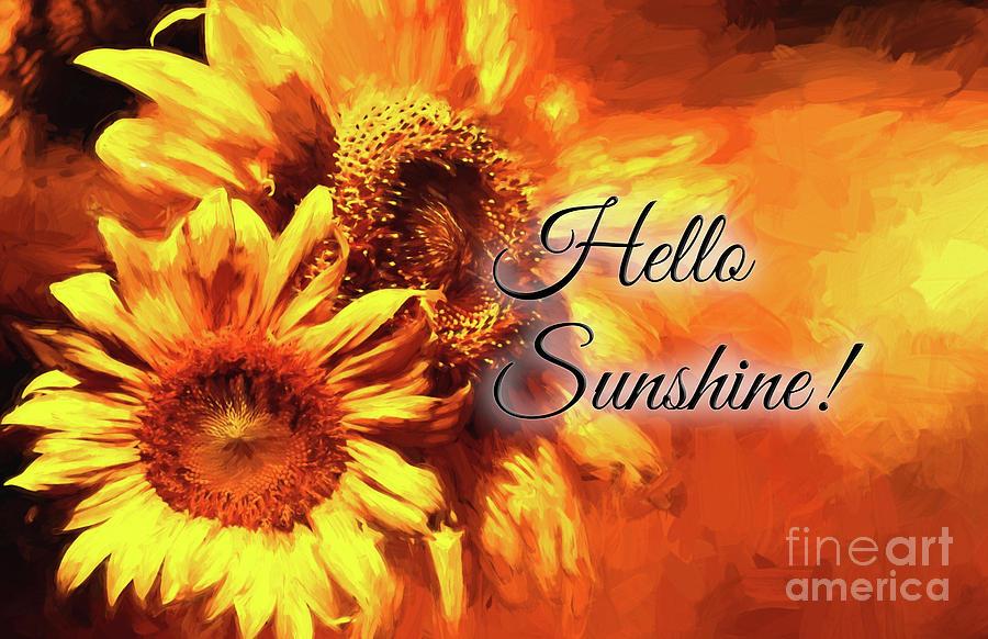 Hello Sunshine by Pam  Holdsworth