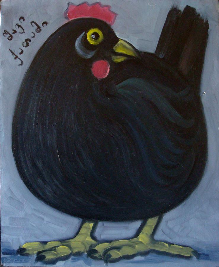 Hen Painting - hen by Dima Tsutskiridze