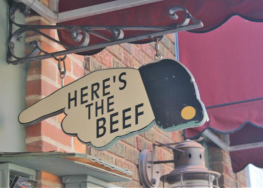 Sign Photograph - Heres The Beef by Mary Pille