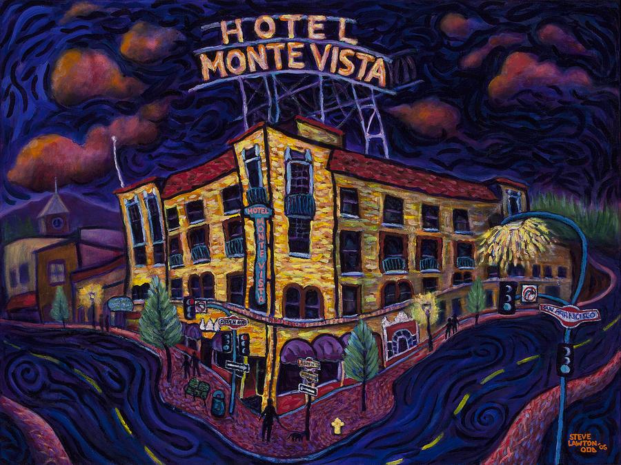 Historic Painting - Historic Monte Vista Hotel by Steve Lawton