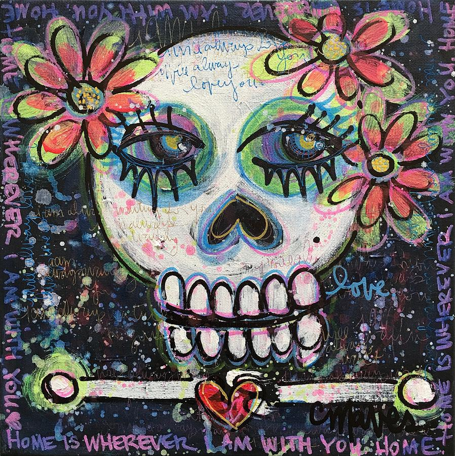 Skull Painting - Home Is Wherever I Am With You An Abstract Skull Painting About Love by Laurie Maves ART