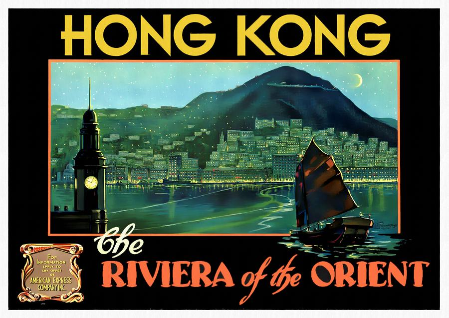 Hong Kong The Riviera of the Orient - Restored by Vintage Advertising Posters