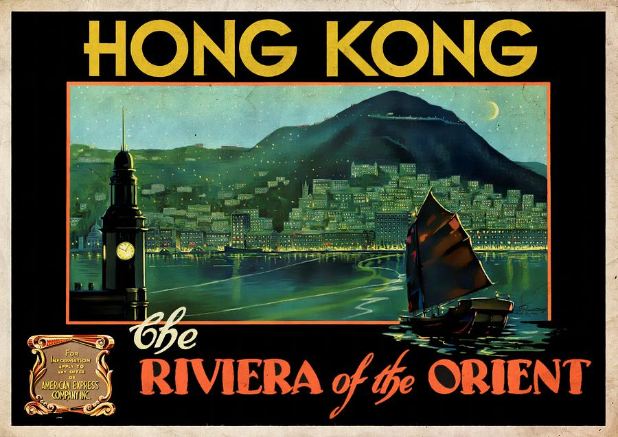 Hong Kong The Riviera of the Orient - Vintagelized by Vintage Advertising Posters