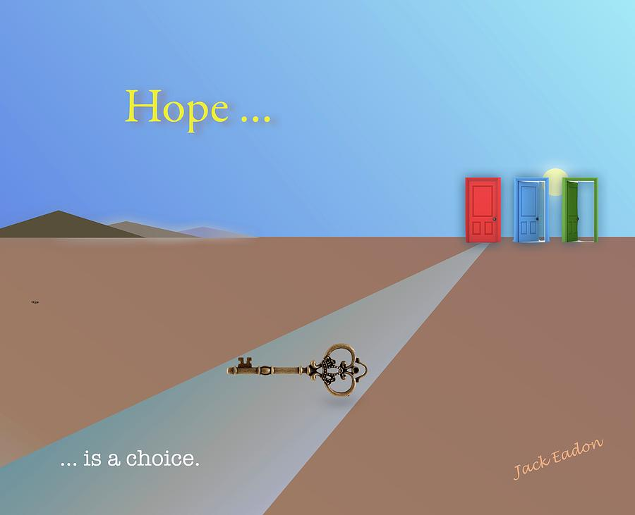 Guru Photograph - Hope Is A Choice by Jack Eadon