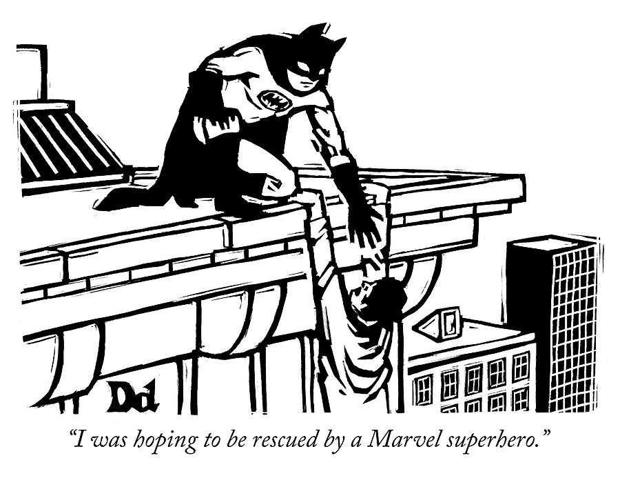 Hoping to be rescued by a Marvel superhero Photograph by Drew Dernavich