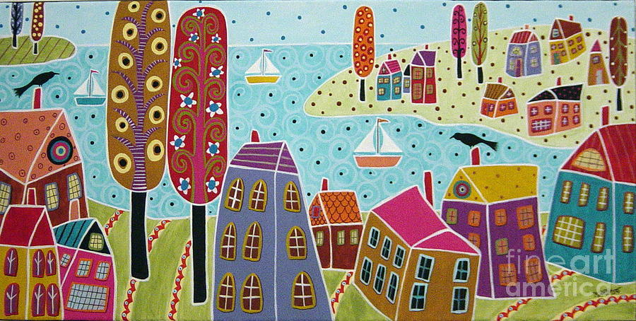 Houses Painting - Houses Trees And Sailboats By The Bay by Karla Gerard