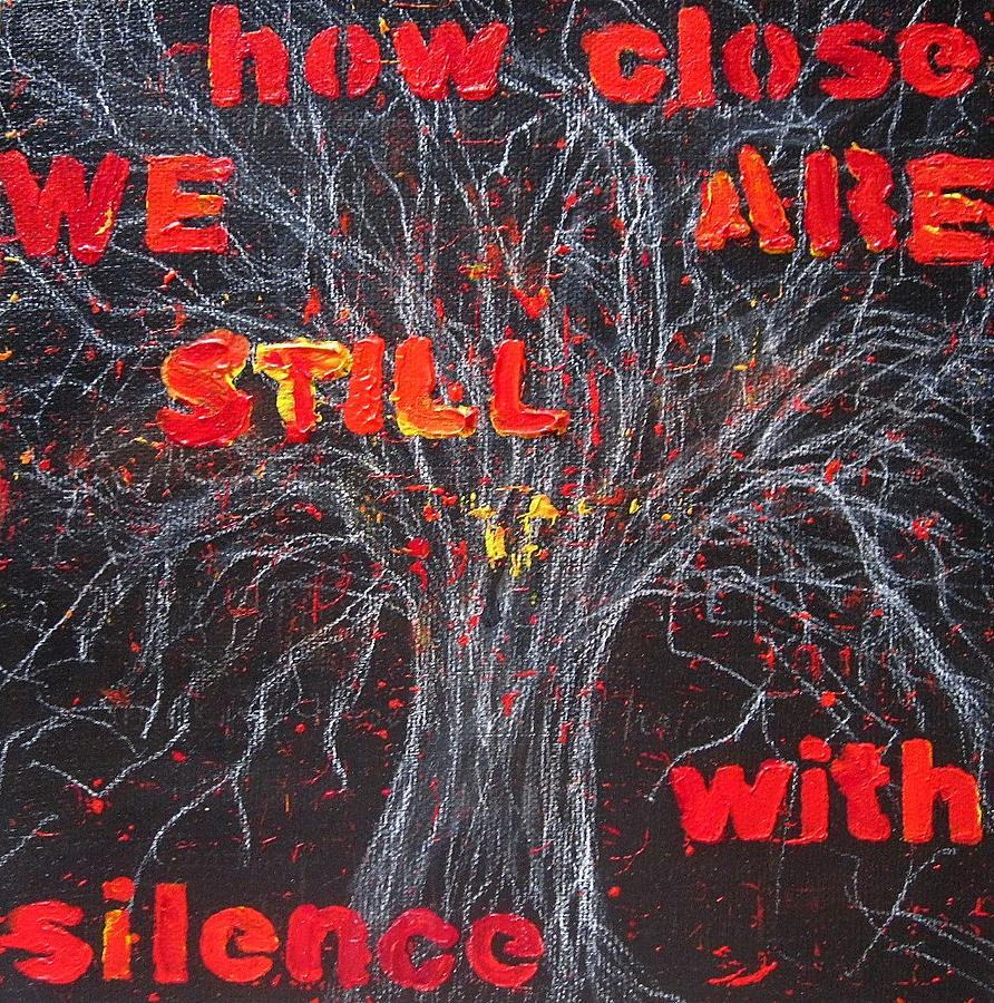 Tree Painting - How Close We Are Still With Silence by Natalie Mae Richards