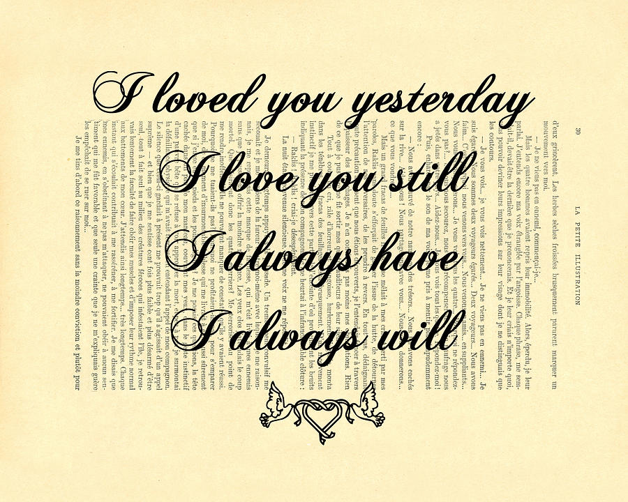 I Will Always Love You Digital Art - I Always Will Love You by Madame Memento