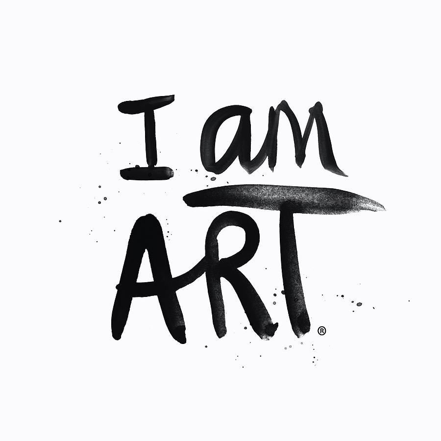 Painting Mixed Media - I Am Art Black Ink - Art By Linda Woods by Linda Woods