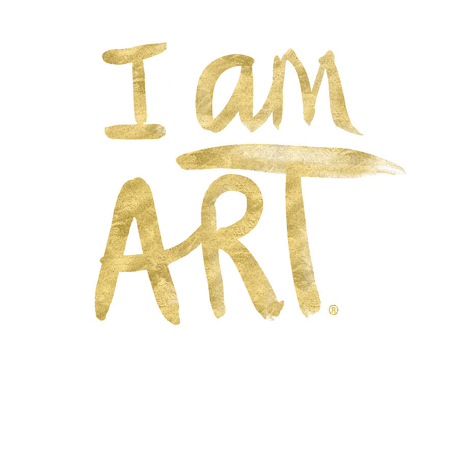 Artist Painting - I AM ART GOLD - Art by Linda Woods by Linda Woods
