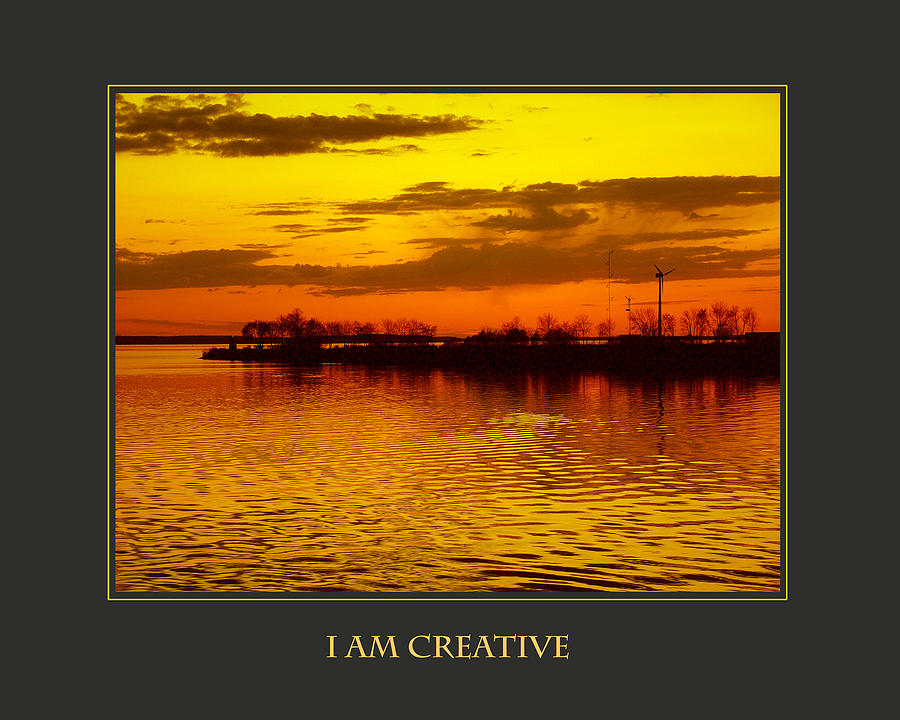 Motivational Photograph - I Am Creative by Donna Corless