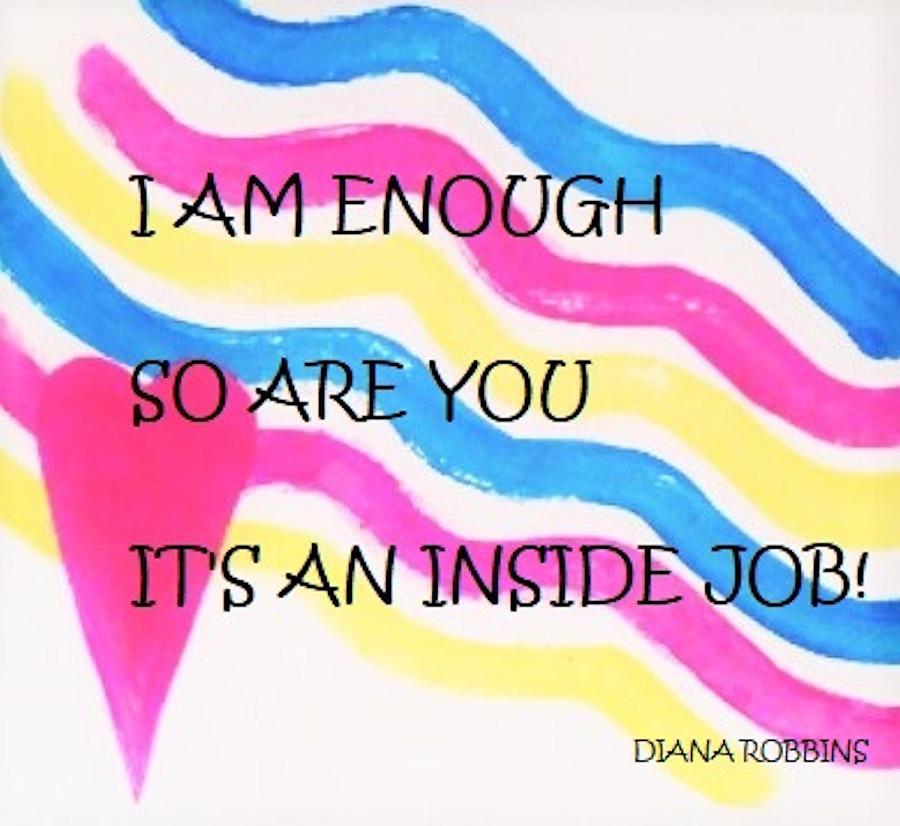 Image Painting - I Am Enough by Diana Robbins