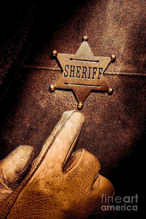 Sheriff Photograph - I Am The Law - Sepia by Olivier Le Queinec