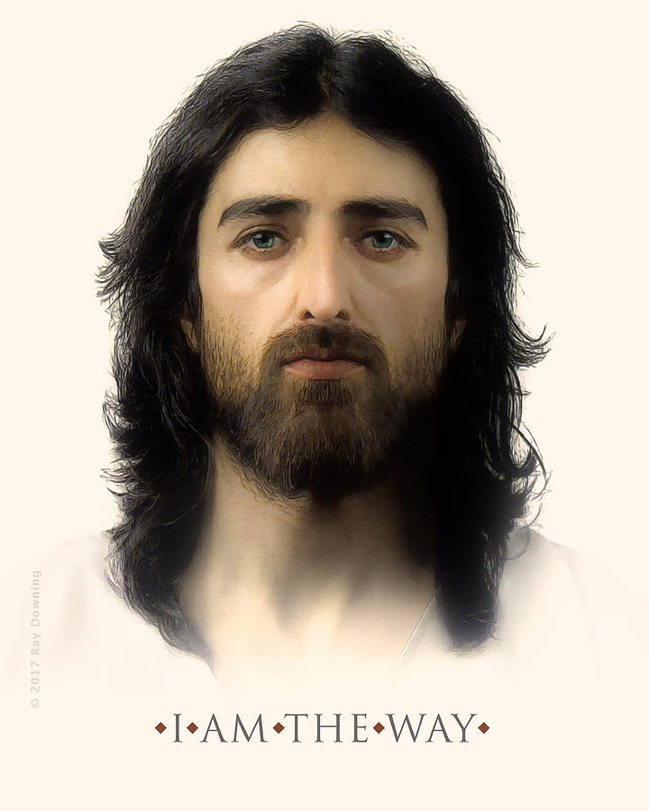 Jesus Digital Art - I Am The Way With Quote by Ray Downing