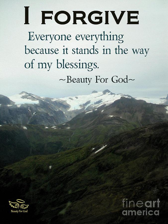 Forgive Photograph - I Forgive by Beauty For God